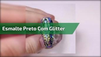 Inspiração De Unha Com Esmalte Preto E Aplicação De Glitter Maravilhoso!