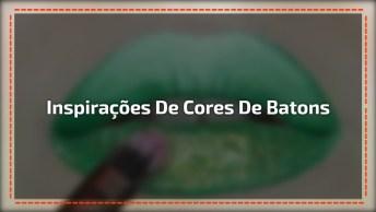 Inspirações De Cores De Batons, Veja Estas Lindas Ideias E Cores!