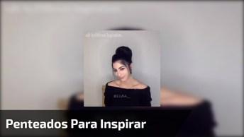 Inspirações De Penteados Para Você Mesma Fazer, Bora Dar O Play E Se Inspirar!