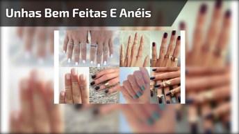 Mãos Com Unhas Bem Feitas E Anéis Para Todos Os Gostos, Confira!