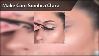 Maquiagem Com Sombra Clara E Batom Vermelho, Que Make Maravilhosa!