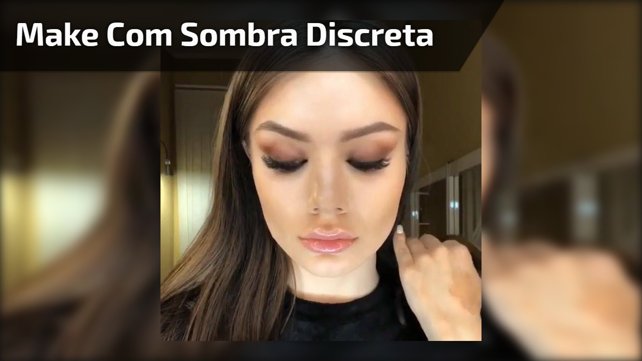 Make com Sombra discreta