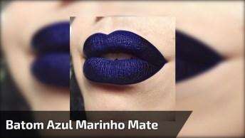 Maquiagem De Arrasar Com Batom Azul Marinho Mate, Olha Só Que Linda!