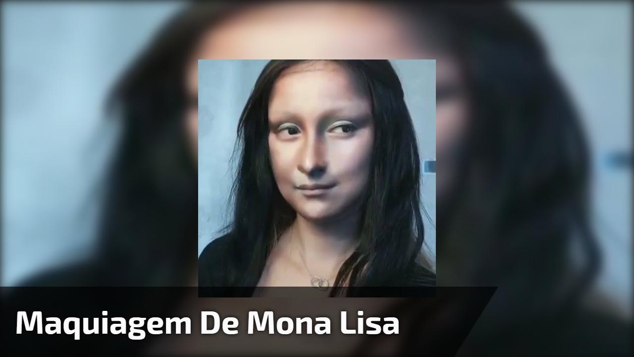 Maquiagem de Mona Lisa