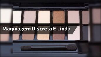 Maquiagem Discreta E Linda, Com Batom Que Toda Mulher Ama A Cor!