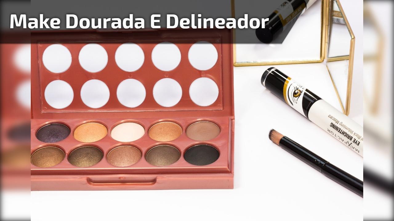 Maquiagem dourada com delineado preto, fica perfeito para noite!
