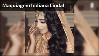 Maquiagem Indiana Lindíssima, Impossível Não Se Apaixonar Por Esta Inspiração!
