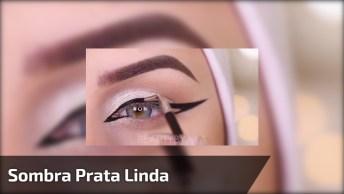 Maquiagem Linda Com Sombra Prata E Delineado Com Detalhe Arrasador!