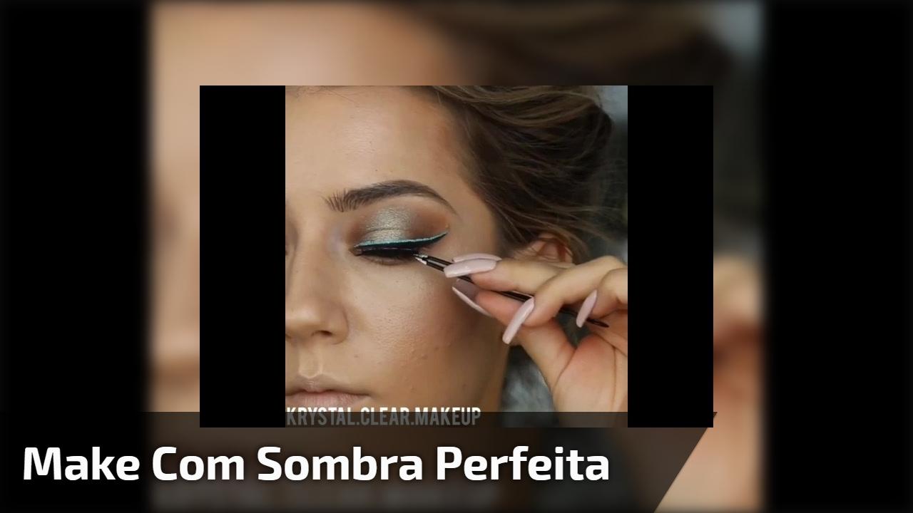Make com Sombra perfeita