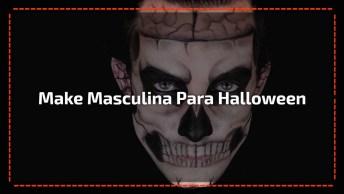 Maquiagem Masculina Para Halloween, Parece Uma Máscara, Confira!