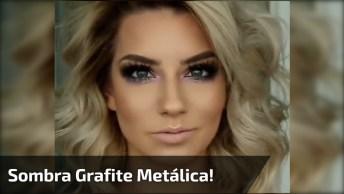 Maquiagem Para Balada Com Sombra Grafite Metálica, Olha Só Que Linda!