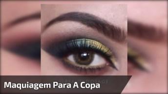 Maquiagem Para Copa Do Mundo Jogo Do Brasil, Olha Só Que Linda Esta Sombra!