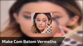 Maquiagem Para Festa De Final De Semana, Com Batom Forte E Olhos Esfumados!