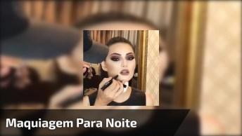 Maquiagem Para Festa Noturna, Perfeita Para Quem Precisa De Uma Make Arrasadora!