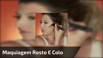 Maquiagem Para Rosto E Colo, O Resultado Fica Muito Bonito!