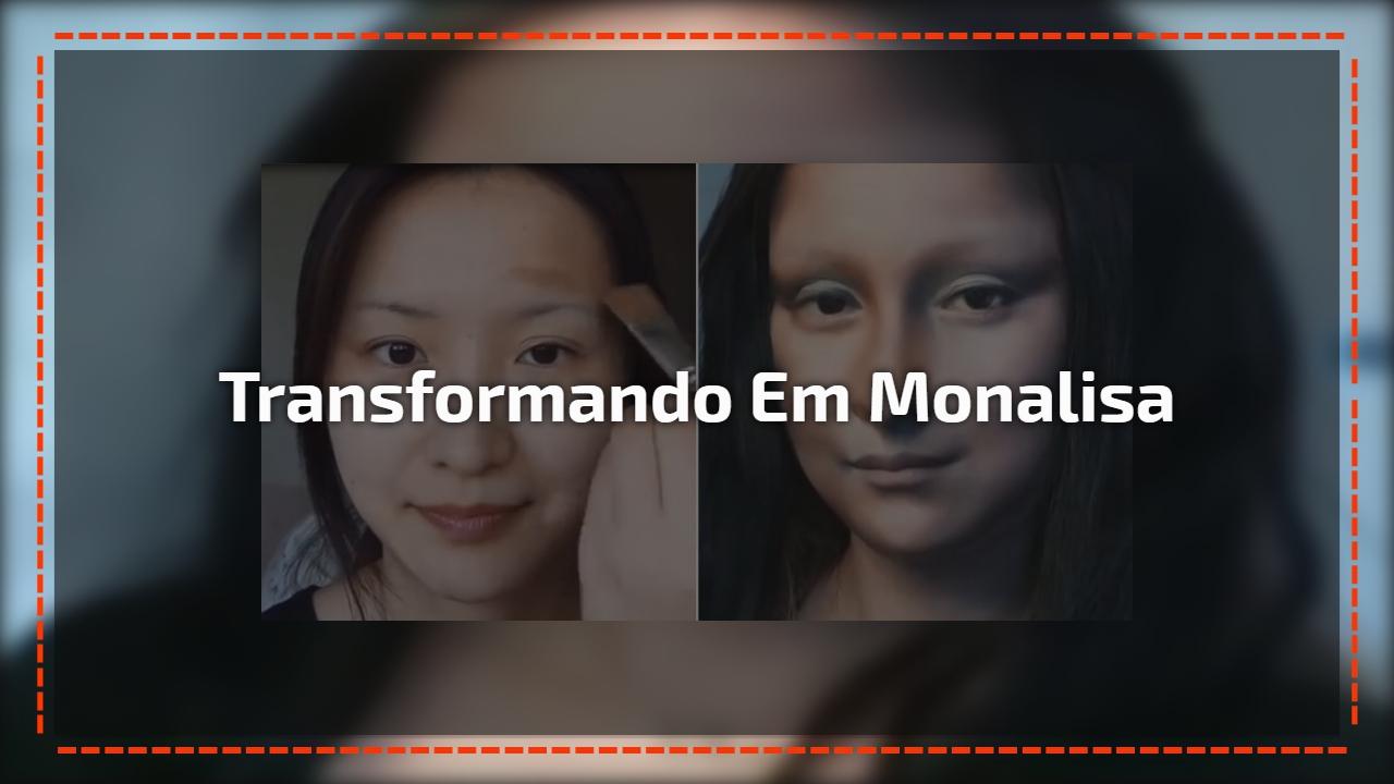 Transformando em Monalisa
