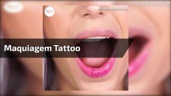 Maquiagem Tattoo Para Lábios E Olhos, Olha Só Que Legal Este Produto!