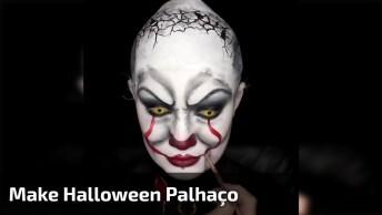 Maquiagens Aterrorizantes Para Halloween, Tem Palhaço E Muito Mais!