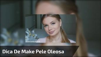 Melhor Truque De Maquiagem Para Pele Oleosa, Uma Dica Muito Boa!