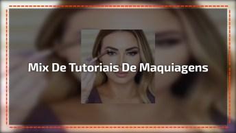 Mix De Tutoriais De Maquiagens, Escolha O Que Mais Te Agrada E Boa Sorte!