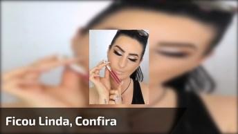 O Batom Que Faltava Nessa Maquiagem, Ficou Linda, Confira!