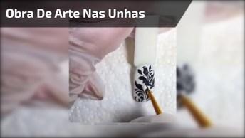 Obra De Arte Nas Unhas, Esse Vídeo Vai Te Ajudar Nessa Missão!