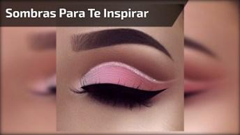 Olhos Para Te Inspirar, Veja Uma Sombra Mais Linda Que A Outra!