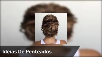 Opções De Penteados, Vai Ser Difícil Escolher O Mais Bonito!