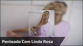 Penteado Com Linda Rosa Feita Com Próprio Cabelo Para Você Mesma Fazer!