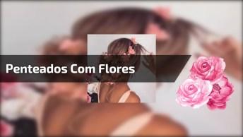Penteados Com Flores Para Eventos Campais, É Um Mais Lindo Que O Outro!