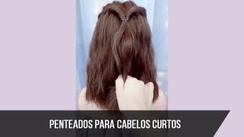 Penteados Simples Para Cabelos Curtos, Mais Um Vídeo Que Você Vai Amar Aprender!