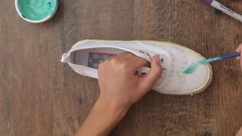Personalizando Seus Calçados, São Ideias Incríveis, Confira!