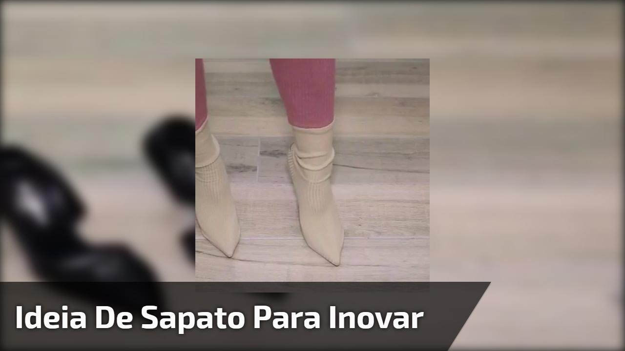 Sapato com meia por cima, uma ideia incrível e muito legal!!!