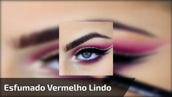 Sombra Clara Com Esfumado Vermelho E Delineado De Gatinho!