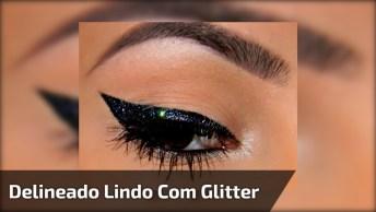 Tutorial De Maquiagem Com Delineado Maravilhoso Com Glitter!