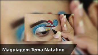 Tutorial De Maquiagem Com Tema Natalino, Olha Só Que Legal!