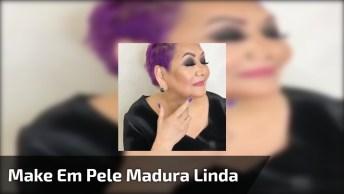 Tutorial De Maquiagem Em Pele Madura, Veja Que Linda Transformação!