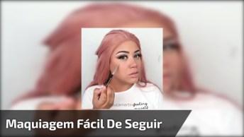 Tutorial De Maquiagem Fácil De Seguir, Um Vídeo Maravilhoso Para Compartilhar!