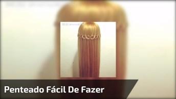 Tutorial De Penteado Lindo, E Super Fácil De Fazer, Confira!