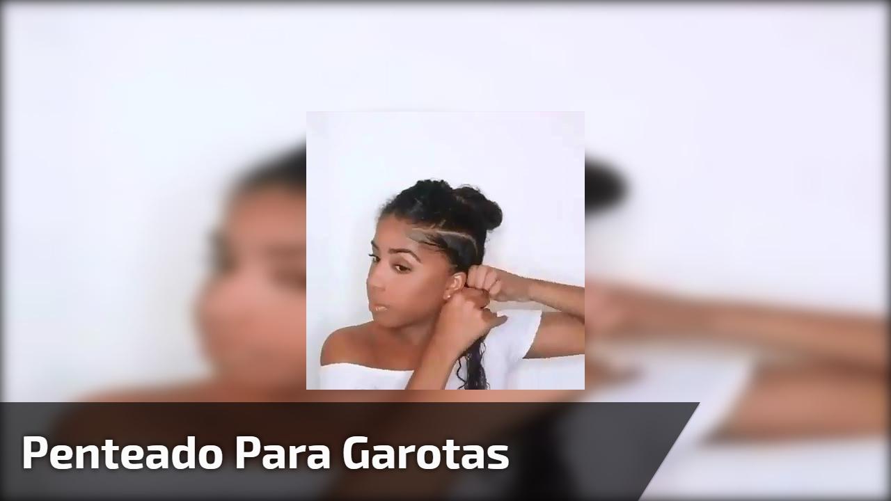 Penteado para garotas