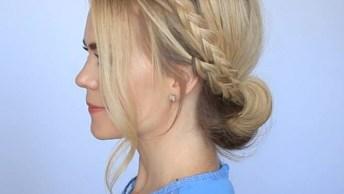 Tutorial De Penteados Para Você Fazer Sem Sair De Casa, Olha Só Que Lindos!