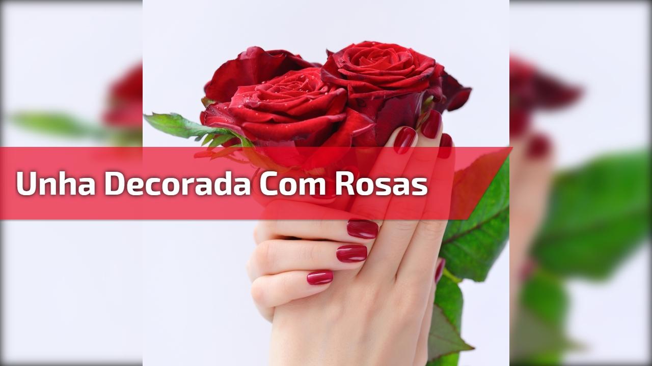 Unha decorada com desenho de rosas, olha só a delicadeza destas unhas!!!