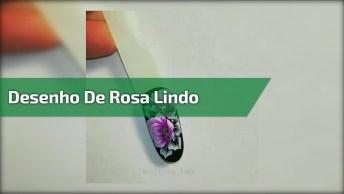 Unha Decorada Com Desenho Encantador, Veja Esta Linda Rosa Sendo Desenhada!