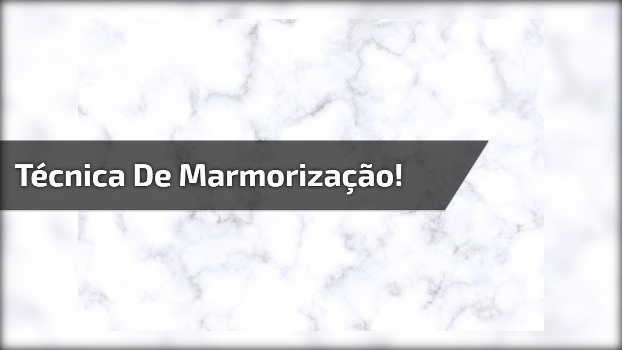 Técnica de marmorização!