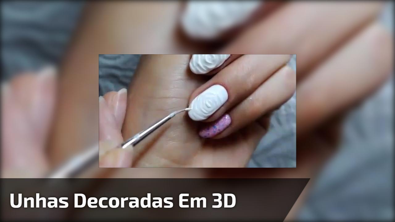Unhas decoradas em 3D, um charme para fazer em suas unhas, confira!!!