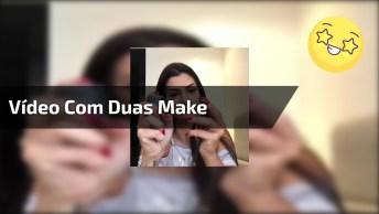 Vídeo Com Duas Make, Uma Para Balada, E Outra Para O Dia A Dia!
