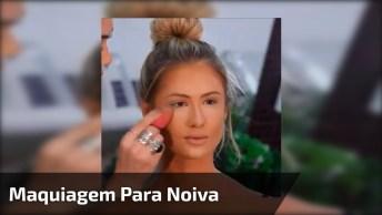 Vídeo Com Linda Maquiagem Para Noiva, Simplesmente Maravilhosa!