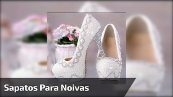 Vídeo Com Lindas Fotos De Sapatos Para Noivas, Um Mais Lindo Que O Outro!