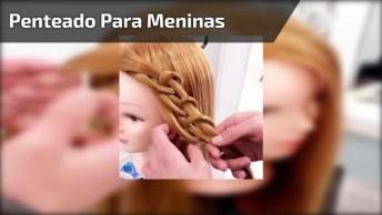Vídeo Com Lindo Penteado Para Fazer Nas Meninas, Vale A Pena Conferir!
