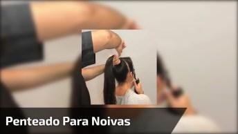 Vídeo Com Lindo Penteado Para Noivas, Simplesmente Maravilhoso!